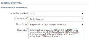 Exemplo de abertura de chamado para solicitação de wifi para evento